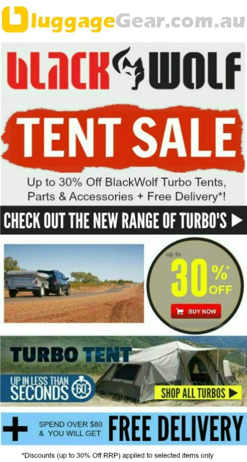 OCTOBER SALE: Up to 30% Off BlackWolf Turbo Tents, Parts & Accessories + Free Delivery. Buy now http://www.luggagegear.com.au/blackwolf-turbo/