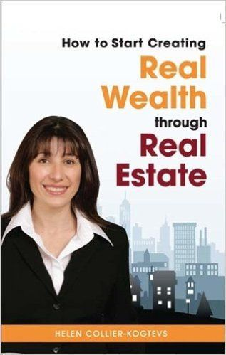 Helen Collier-Kogtevs Books | Real Wealth Australia | by helen_collierkogtevs