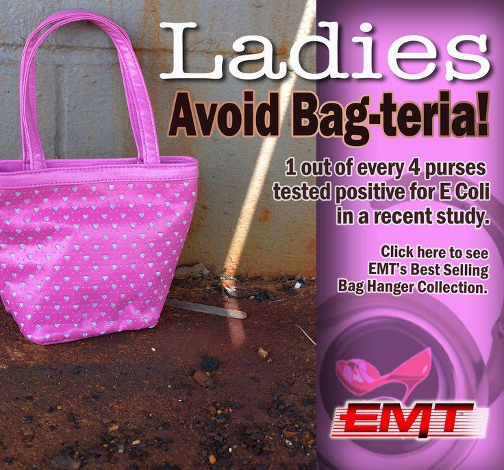 The report from snopes.com is in. It's all true.  Bag-teria is a phenomenon. A microbiologist has advised women to wash their bags daily with soap and warm water—particularly the bottom of their bags, where contagions from public restrooms, floors, booths in restaurants, dressing rooms, public transportation, and even the floorboards of cars are found. Get your purses off the ground EMT's bag accessory line.