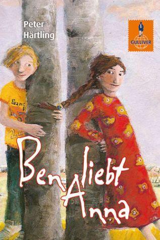 Ben liebt Anna von Peter Härtling - Taschenbuch - buecher.de
