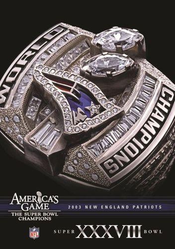 NFL: America's Game - 2003 New England Patriots - Super Bowl Xxxviii [DVD]