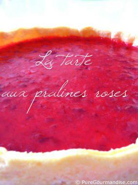 La tarte aux pralines roses (spécialité lyonnaise)