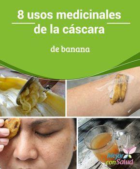 8 usos medicinales de la cáscara de banana   La cáscara de banana concentra nutrientes y propiedades que podemos aprovechar a nivel medicinal. Descubre 8 formas distintas de utilizarla.