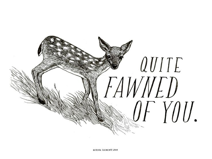 Doe baby.Hand-illustrated miniature art print. Measures 6x8 inches, screen-printed on archival paper. Packaged for gifting and shipped in a sturdy kraft mailer. © Frida Clements 2014 / Seattle, WAHave a little pun!