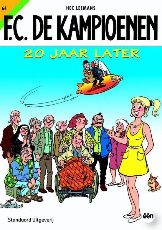 Fc De Kampioenen / 64 20 jaar later