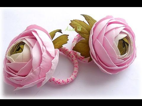 Ранункулюсы из фоамирана /Flowers foamirana - Ranunkulyusy - YouTube