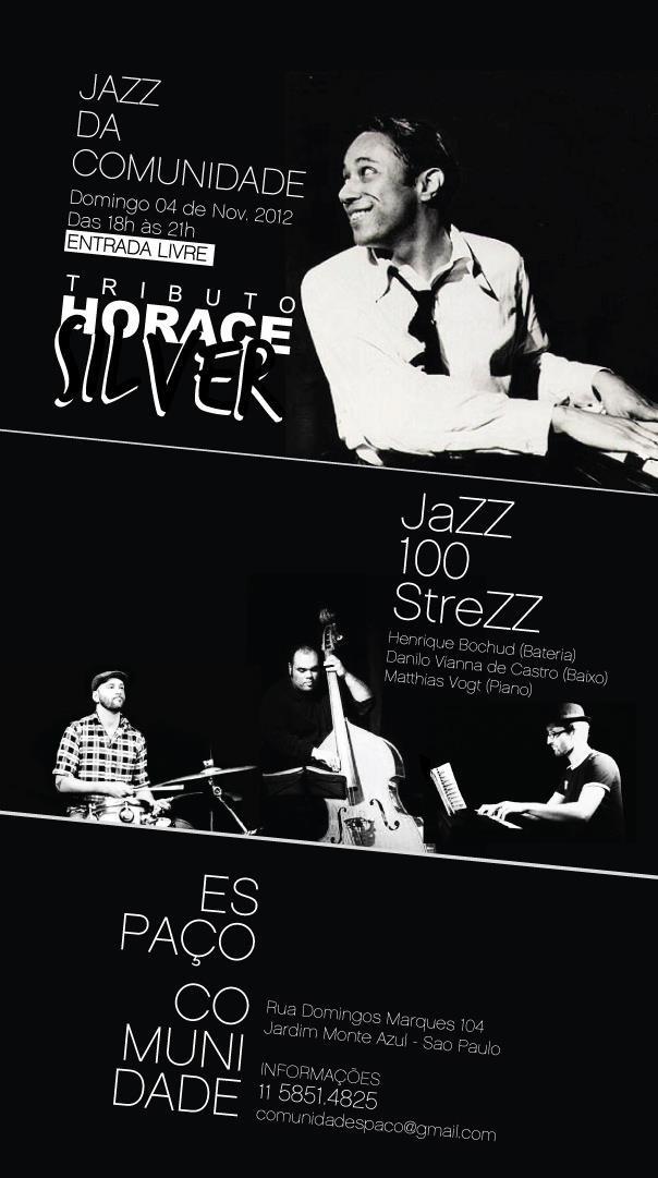 Jazz da Comunidade, 4 de novembro 2012, Espaço Comunidade, Jd. Monte Azul, São Paulo, SP, Brasil