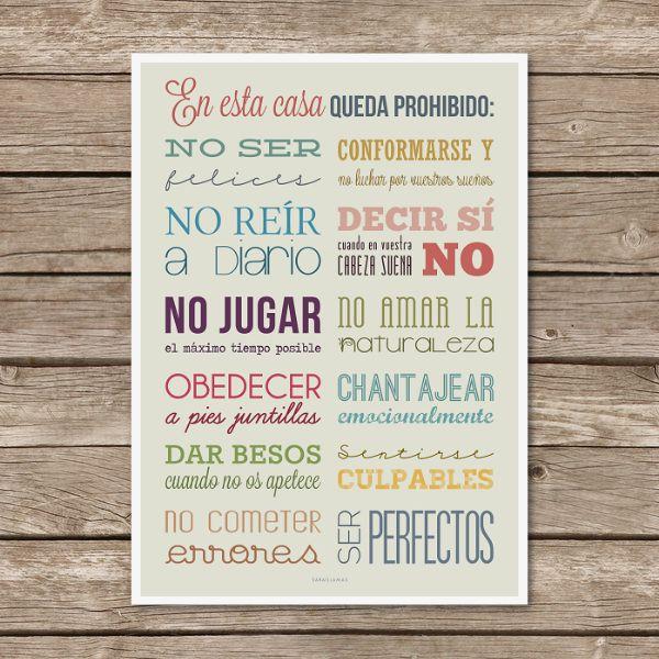"""Image of Lámina """"En esta casa queda prohibido...""""#inspiración #familia #amor de la pagina de Saraillamas Shop (http://saraillamas.bigcartel.com/product/lamina-en-esta-casa-queda-prohibido)"""