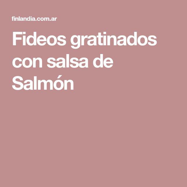 Fideos gratinados con salsa de Salmón
