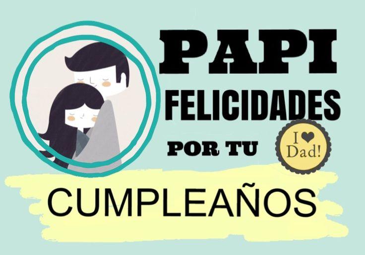 Papi felicidades por tu cumpleaños, padre e hija en un abrazo