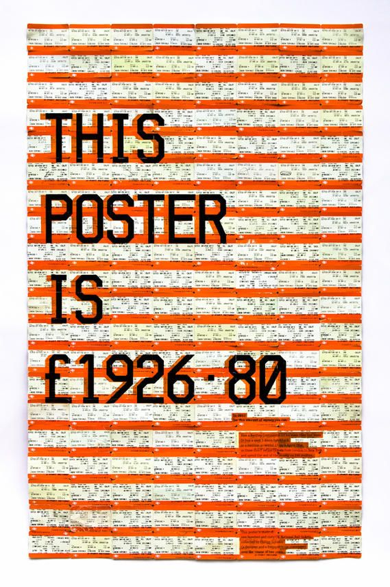 This poster is made of one hundred and sixty UK National Rail tickets, collected by Philipp Sokolov - a frequent train commuter and a graphic design student from Central Saint Martin's College of Art and Design, London, over the course of two years.  The price £1926.80 is a combined price of all tickets on the poster. Crazy!