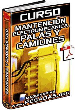 Ver Curso de Mantenimiento Electromecánico de Palas y Camiones Komatsu