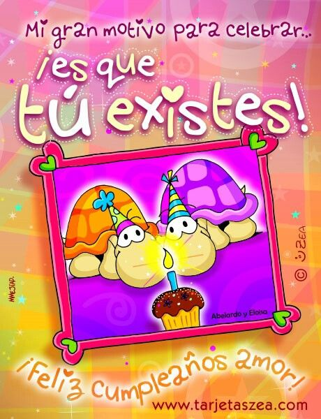 Feliz cumpleaños amor!