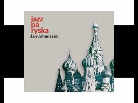 Jan Johansson  -  Kvällar i Moskvas förstäder ( Moscow Nights)