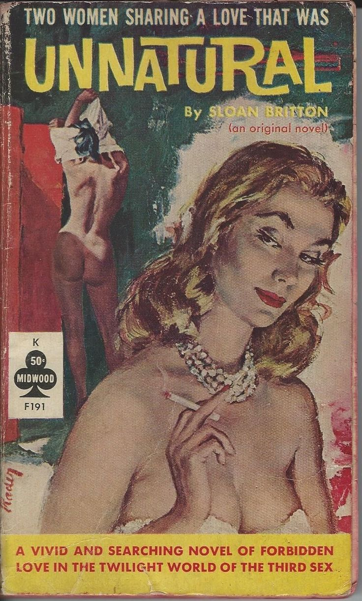 1000 images about Projects Favorite Vintage LGBT Pulp XXX Covers. Two Women Sharing A Love That Was UnnaturalA Vivid And Searching Novel Of Forbidden Love In The Twilight World Of The Third SexFrom the back Allison Loved.