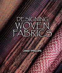 DESIGNING WOVEN FABRICS; this book is my bible - buy one and you will never look back as a weaver