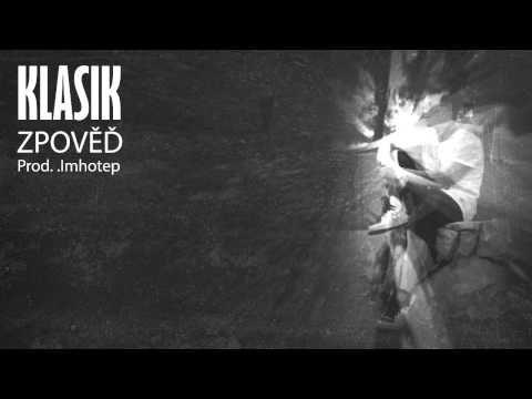 KlasiK - Zpověď / Prod.Imhotep /