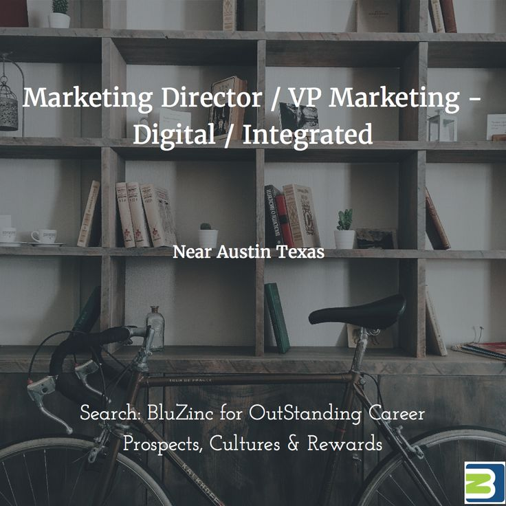 #Digital Performance Creative Marketing Director Career: business education certification #georgetown #austin #texas http://bluzinc.uk/marketing-director-vp-digital-integrated-marketing-ecommerce-sales-georgetown-austin/