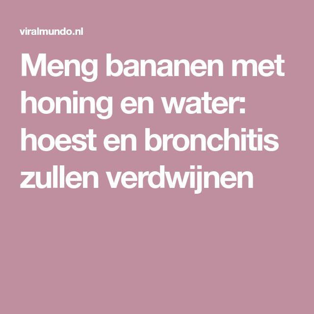 Meng bananen met honing en water: hoest en bronchitis zullen verdwijnen