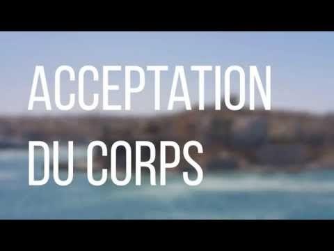 Méditation guidée en français sur l'acceptation du corps, avec des affirmations ❤