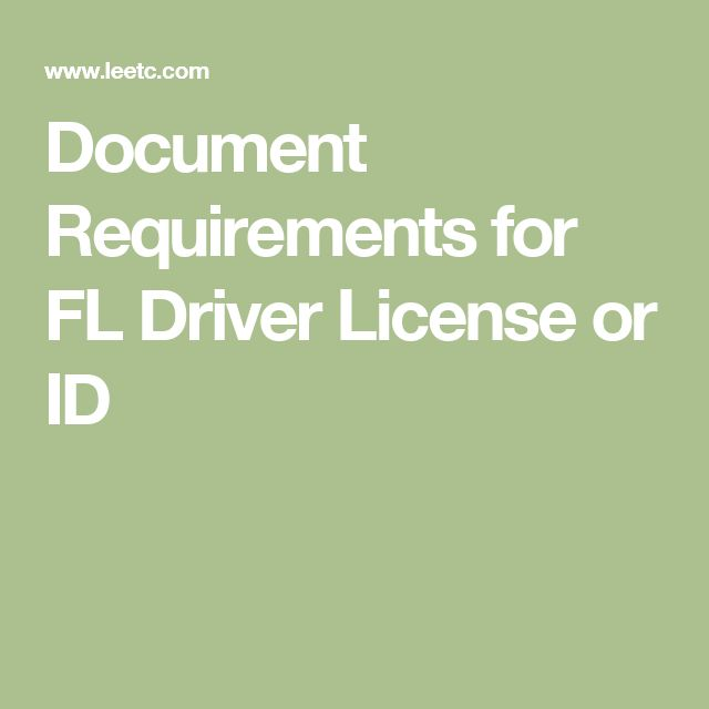 Document Requirements for FL Driver License or ID