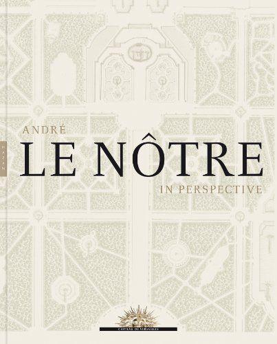 Andre le Notre in Perspective de Patricia Bouchenot-dechi http://www.amazon.fr/dp/0300199392/ref=cm_sw_r_pi_dp_7l4wub1DKD0DH