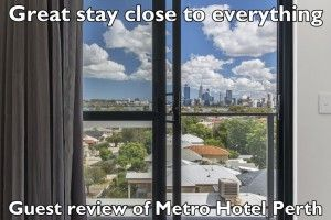 great-stay-close-to-everything-guest-review-of-metro-hotel-perth