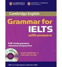 Cambridge Grammar for IELTS Student' s Book with Answers and Audio CD (Cambridge Books for Cambridge Exams) By (author) Diana Hopkins, With Pauline Cullen -Free worldwide shipping of 6 million discounted books by Singapore Online Bookstore http://sgbookstore.dyndns.org