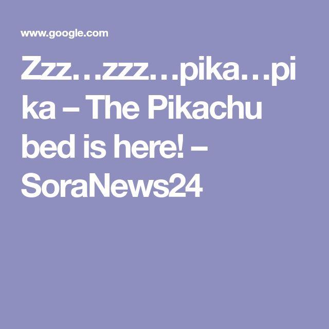 Zzz…zzz…pika…pika – The Pikachu bed is here! – SoraNews24