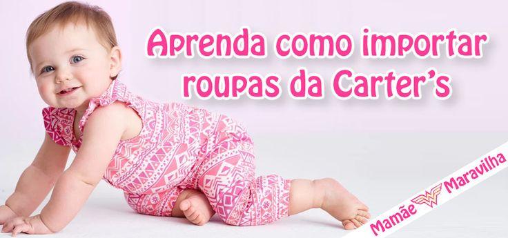 Aprenda como importar roupas de bebê Carter's