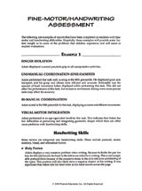 Fine Motor/Handwriting Assessment: This printable provides examples of reports about children with handwriting difficulties, which can assist in other handwriting evaluations.