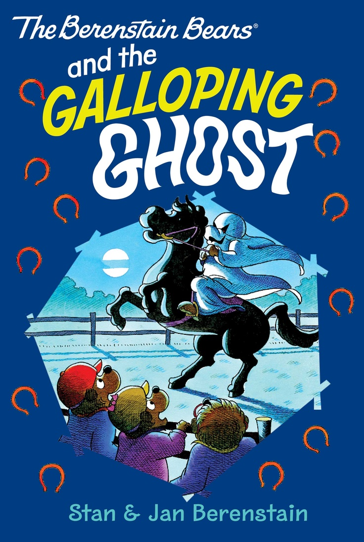 The Berenstain Bears and the Galloping Ghost - This chapter book is now available from all eBook retailers