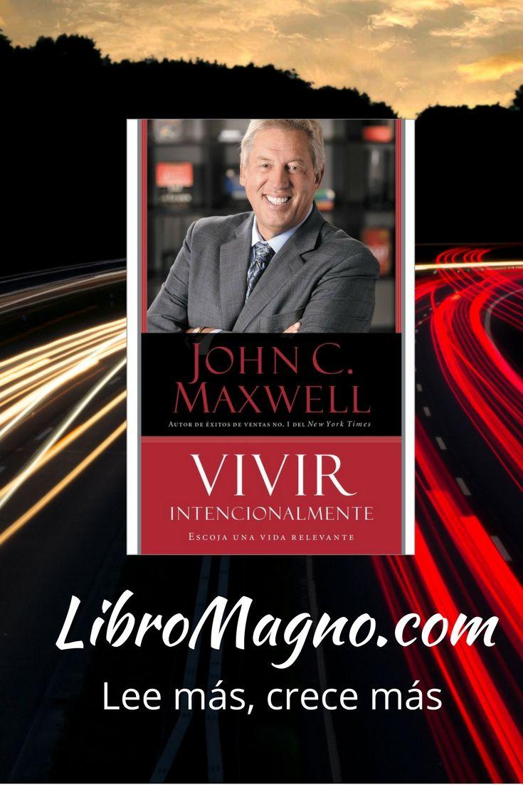 """#RecomiendoLeer """"Vivir intencionalmente"""" de John C. Maxwell Un libro absolutamente transformador. Mira nuestra reseña http://www.libromagno.com/2017/11/resena-vivir-intencionalmente-john-c.html"""