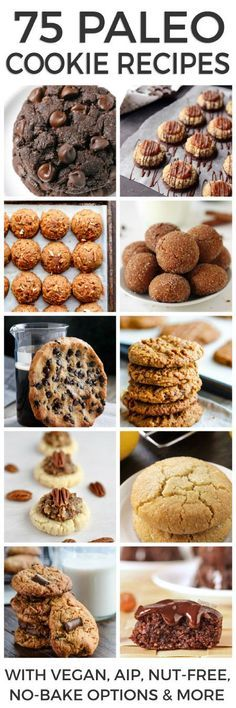 75 Paleo Cookie Recipes You Can't Resist - includes vegan, AIP, nut-free, no-bake options and more!