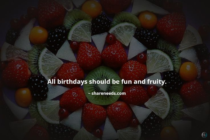 All birthdays should be fun and fruity.