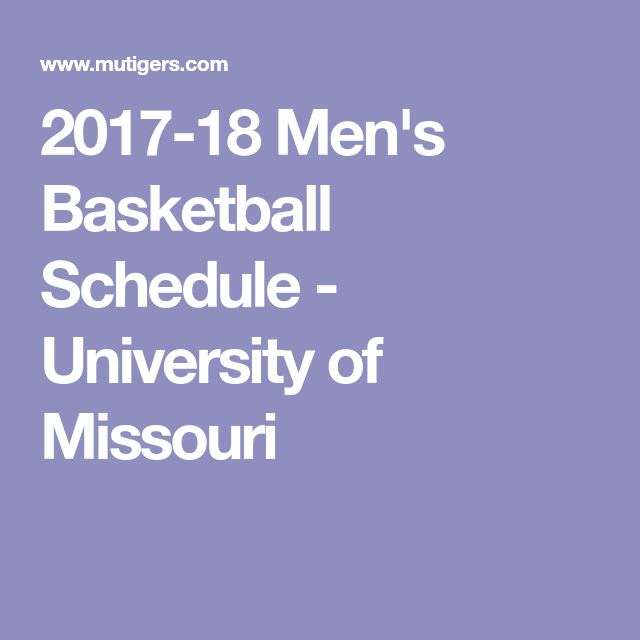2017-18 Men's Basketball Schedule - University of Missouri