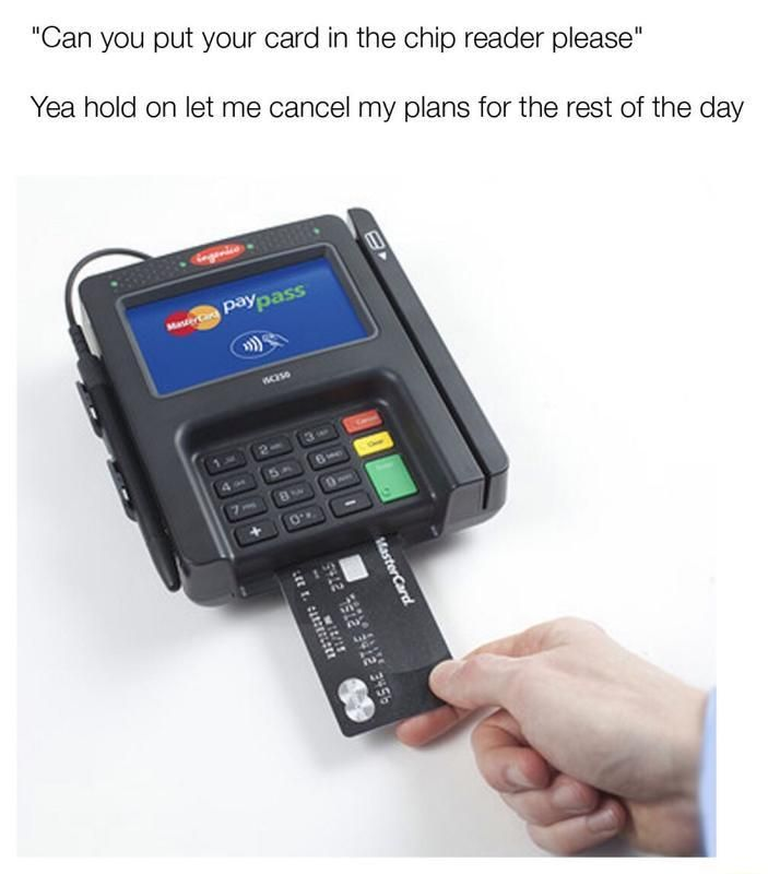 dade820e69bd39283ffe85a5e731c204 the signature october can you put your card in the chip reader please humor