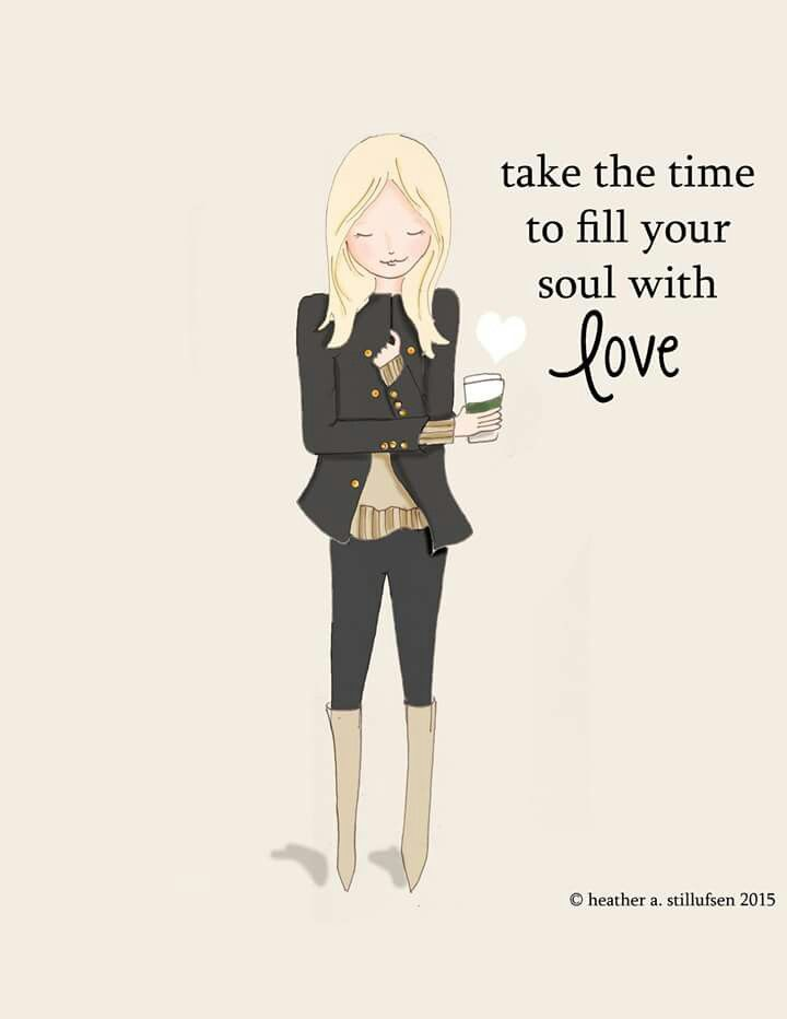 Fill your soul with Love