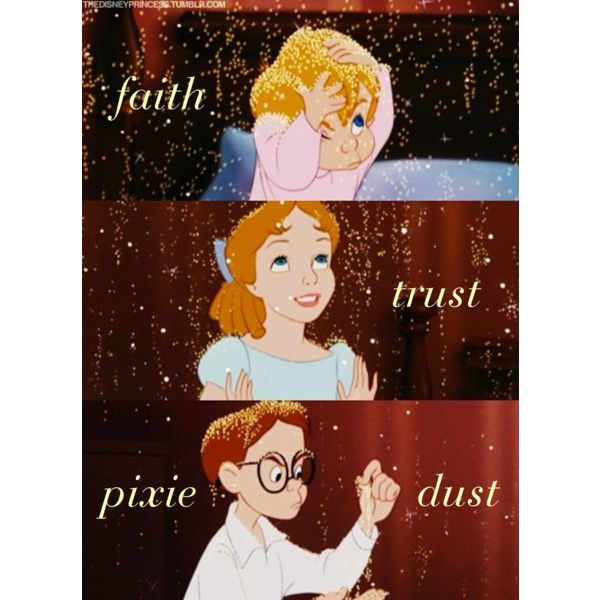Faith, Trust & Pixie Dust by becnellie on Polyvore featuring art