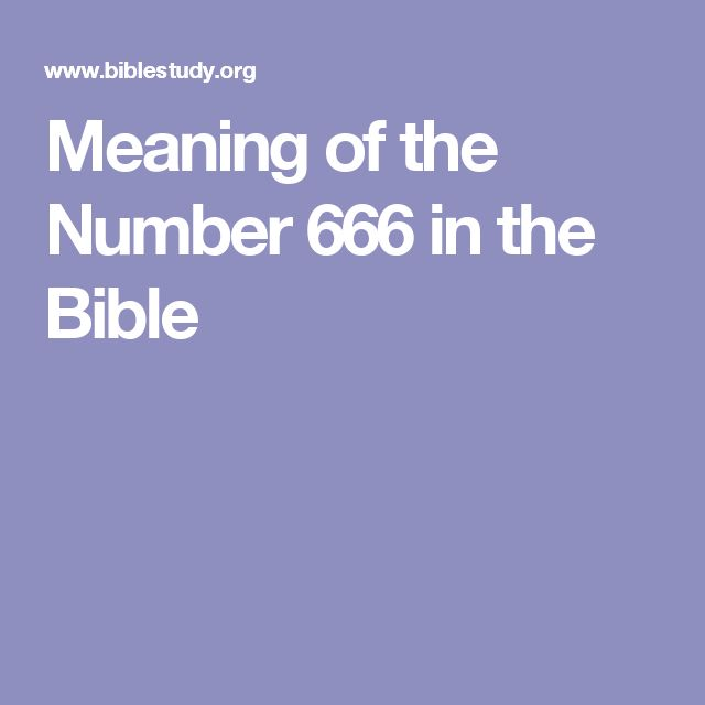 Meaning of the Number 666 in the Bible