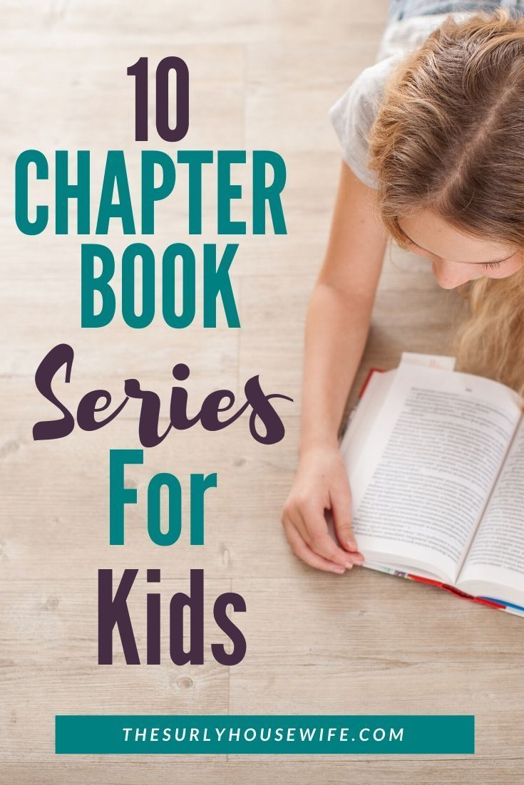 10 Of The Best Chapter Book Series For Kids 8 12 Years Old Book Series For Girls Book Series For Boys Chapter Books