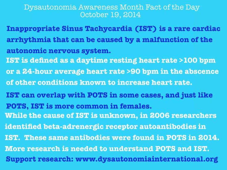 Inappropriate Sinus Tachycardia (IST) is a rare cardiac arrhythmia that can be caused by a malfunction of the autonomic nervous system.