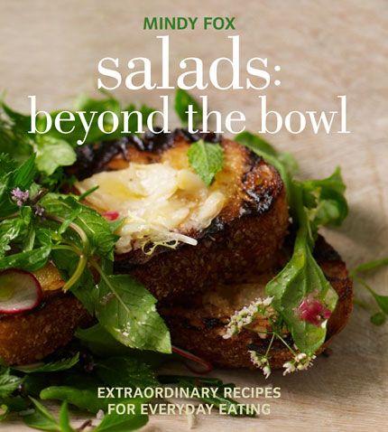 Salads: Beyond the Bowl by Mindy Fox