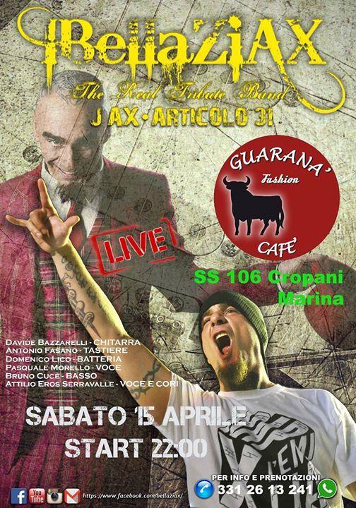 BellaZiAX - THE REAL TRIBUTE BAND: JAX • ARTICOLO 31  #tributeband #jax #articolo31 #livemusic #cropanimarina #catanzaro #guaranà #liveband  PER INFO E PRENOTAZIONI 339 88 86 853