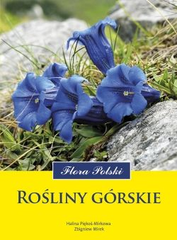Rośliny górskie. Flora Polski - Multicobooks.pl