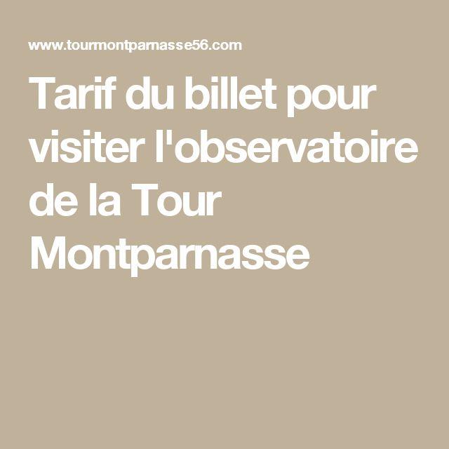 Tarif du billet pour visiter l'observatoire de la Tour Montparnasse