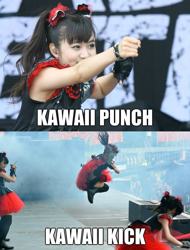 MOA...One simply does not mess with these little bad asses #babymetal