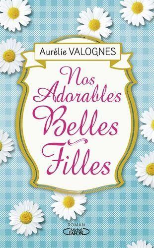 Amazon.fr - Nos adorables belles-filles - Aurelie Valognes - Livres