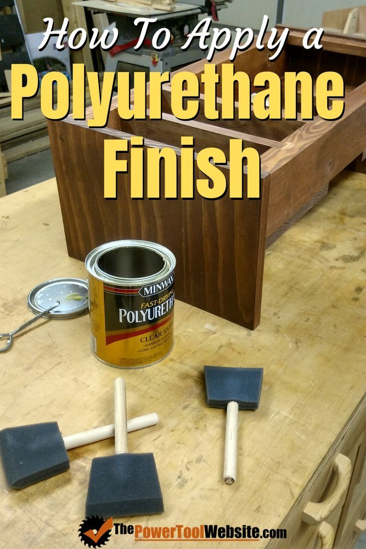 How To Apply Polyurethane 4 Easy Steps To A Great Finish How
