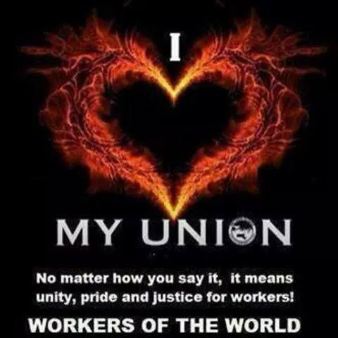 I <3 MY UNION...it means unity, pride and justice for workers!